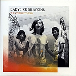 Ladylike Dragons - Turn Them Into Gold (2011)